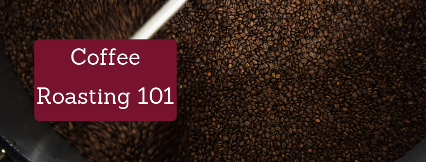 Coffee Roasting 101