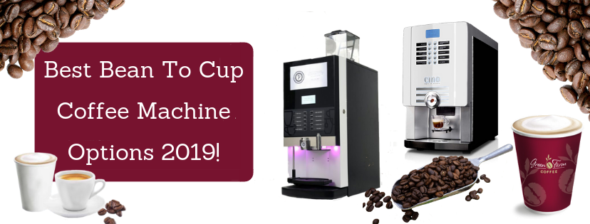 Best Bean To Cup Coffee Machine Options 2019!